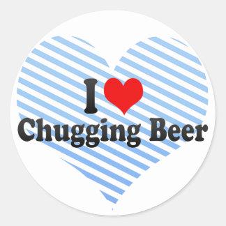 Amo la cerveza Chugging Etiqueta