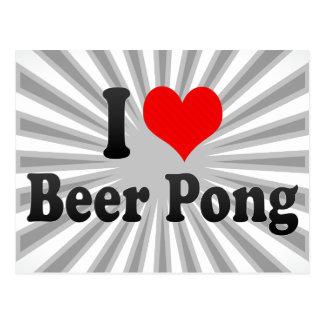 Amo la cerveza Pong Postales