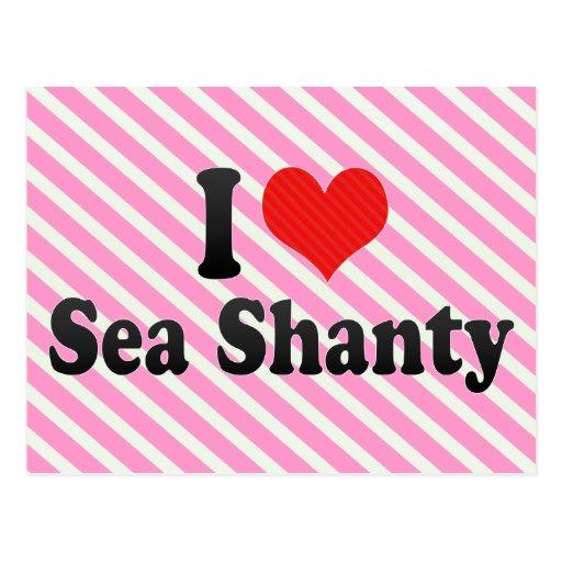 Amo la chabola de mar postales