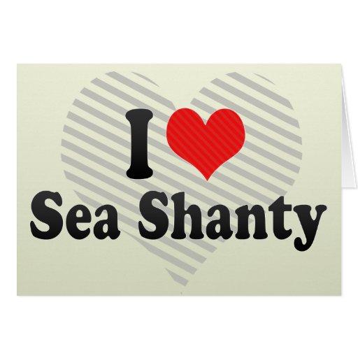Amo la chabola de mar tarjeta de felicitación