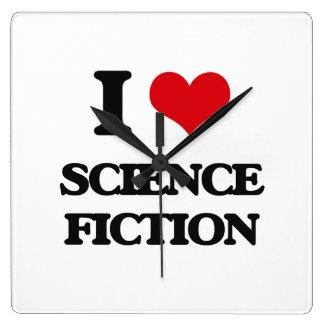 Amo la ciencia ficción reloj cuadrado