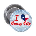 Amo la ciudad de Caney, Tejas Pins