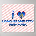 Amo la ciudad de Long Island, Nueva York Poster