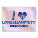 Amo la ciudad de Long Island, Nueva York Felicitación