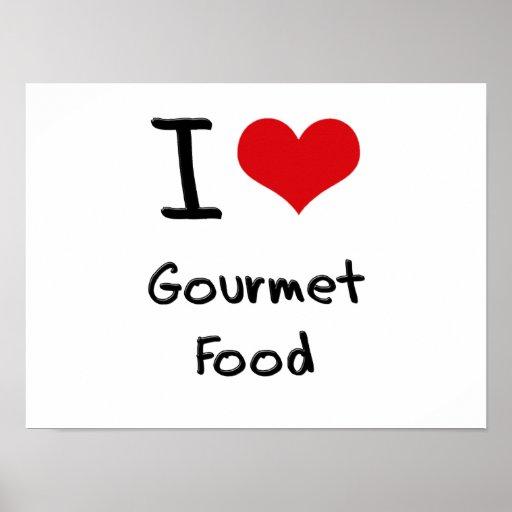 Amo la comida gastrónoma póster