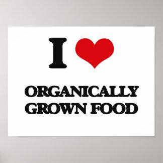Amo la comida orgánico producida posters