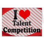 Amo la competencia del talento tarjetas
