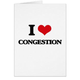 Amo la congestión tarjeta