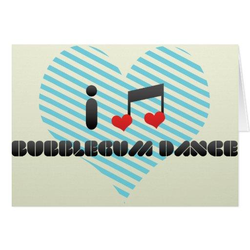 Amo la danza de Bubblegum Tarjeta