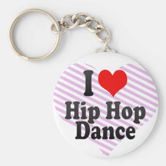 Amo la danza de Hip Hop Llavero Personalizado