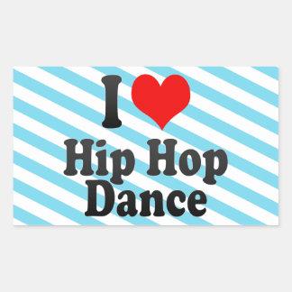 Amo la danza de Hip Hop Rectangular Pegatina