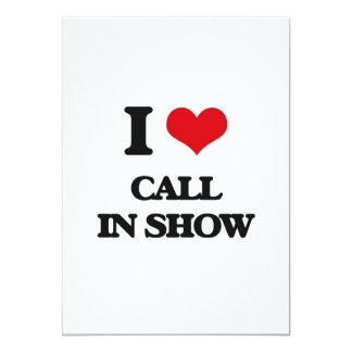 Amo la demostración del programa con llamadas en invitación 12,7 x 17,8 cm