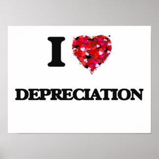 Amo la depreciación póster