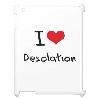 Amo la desolación