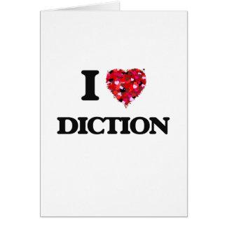 Amo la dicción tarjeta de felicitación