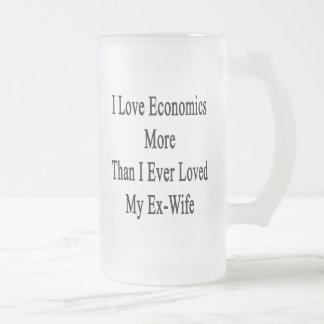 Amo la economía más que amé nunca a mi ex esposa taza cristal mate