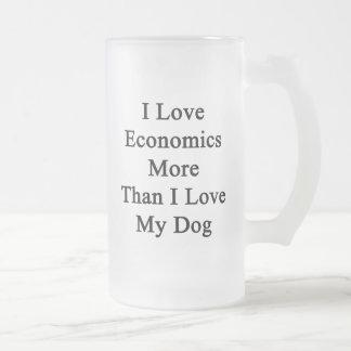 Amo la economía más que amor de I mi perro Taza De Cristal