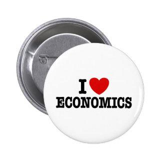 Amo la economía pin redondo de 2 pulgadas