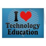 Amo la educación de la tecnología tarjeta