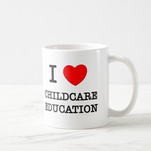 Amo la educación del cuidado de niños taza de café