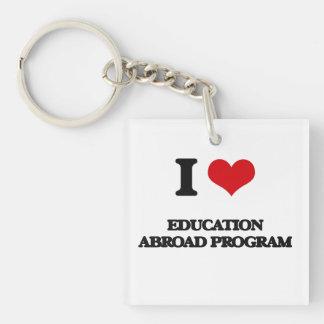 Amo la educación en el extranjero programo llavero cuadrado acrílico a una cara