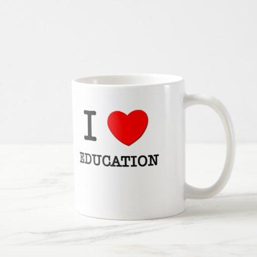 Amo la educación tazas
