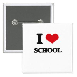Amo la escuela pin cuadrada 5 cm
