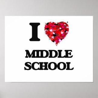 Amo la escuela secundaria póster