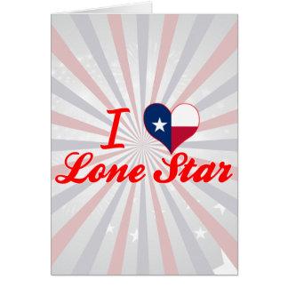 Amo la estrella solitaria, Tejas Felicitación