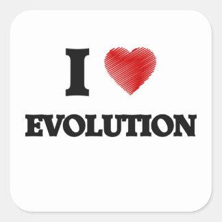 Amo la EVOLUCIÓN Pegatina Cuadrada