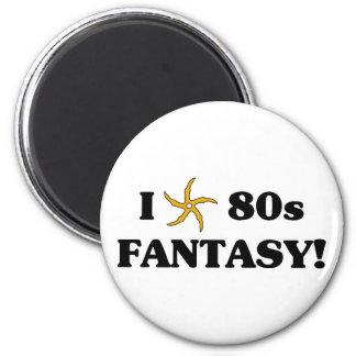 Amo la fantasía 80s imán redondo 5 cm