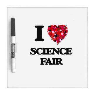 Amo la feria de ciencia tableros blancos