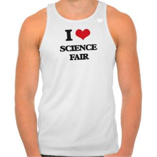 Amo la feria de ciencia camiseta