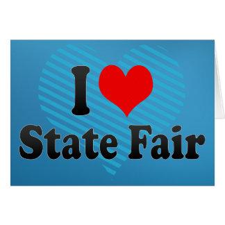Amo la feria del estado tarjeta de felicitación