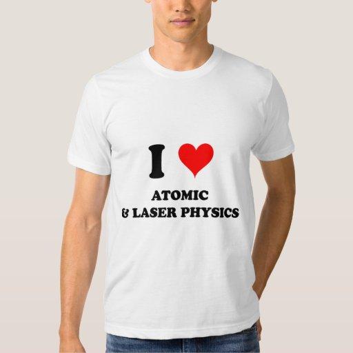 Amo la física atómica y del laser remera