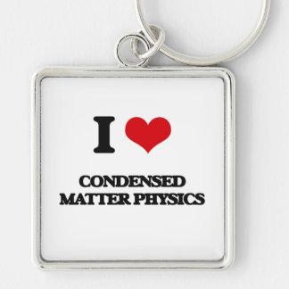 Amo la física condensada de la materia llavero cuadrado plateado