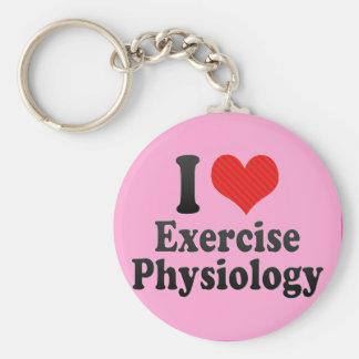 Amo la fisiología del ejercicio llaveros personalizados