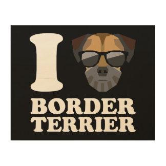 Amo la frontera Terrier -2- Impresiones En Madera