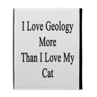 Amo la geología más que amor de I mi gato