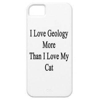 Amo la geología más que amor de I mi gato iPhone 5 Carcasas