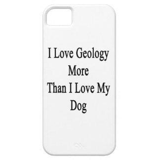 Amo la geología más que amor de I mi perro iPhone 5 Funda