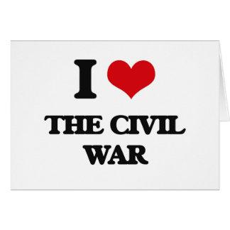 Amo la guerra civil tarjeta de felicitación