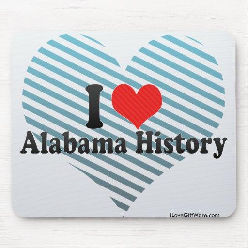 Amo la historia de Alabama Tapete De Ratones