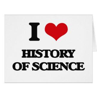 Amo la historia de la ciencia tarjeta de felicitación grande