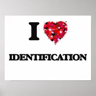 Amo la identificación póster