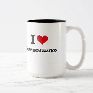 Amo la industrialización taza dos tonos