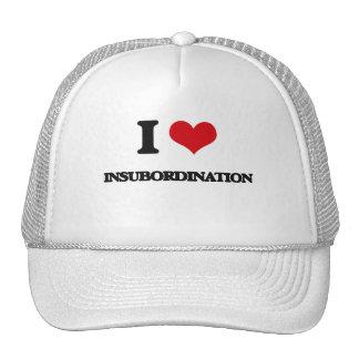 Amo la insubordinación gorras de camionero