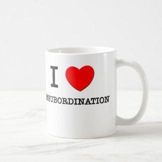 Amo la insubordinación taza de café
