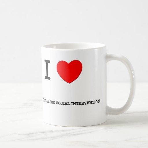 Amo la INTERVENCIÓN del SOCIAL de EVIDENCE-BASED Tazas De Café