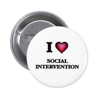 Amo la intervención social pin redondo de 2 pulgadas